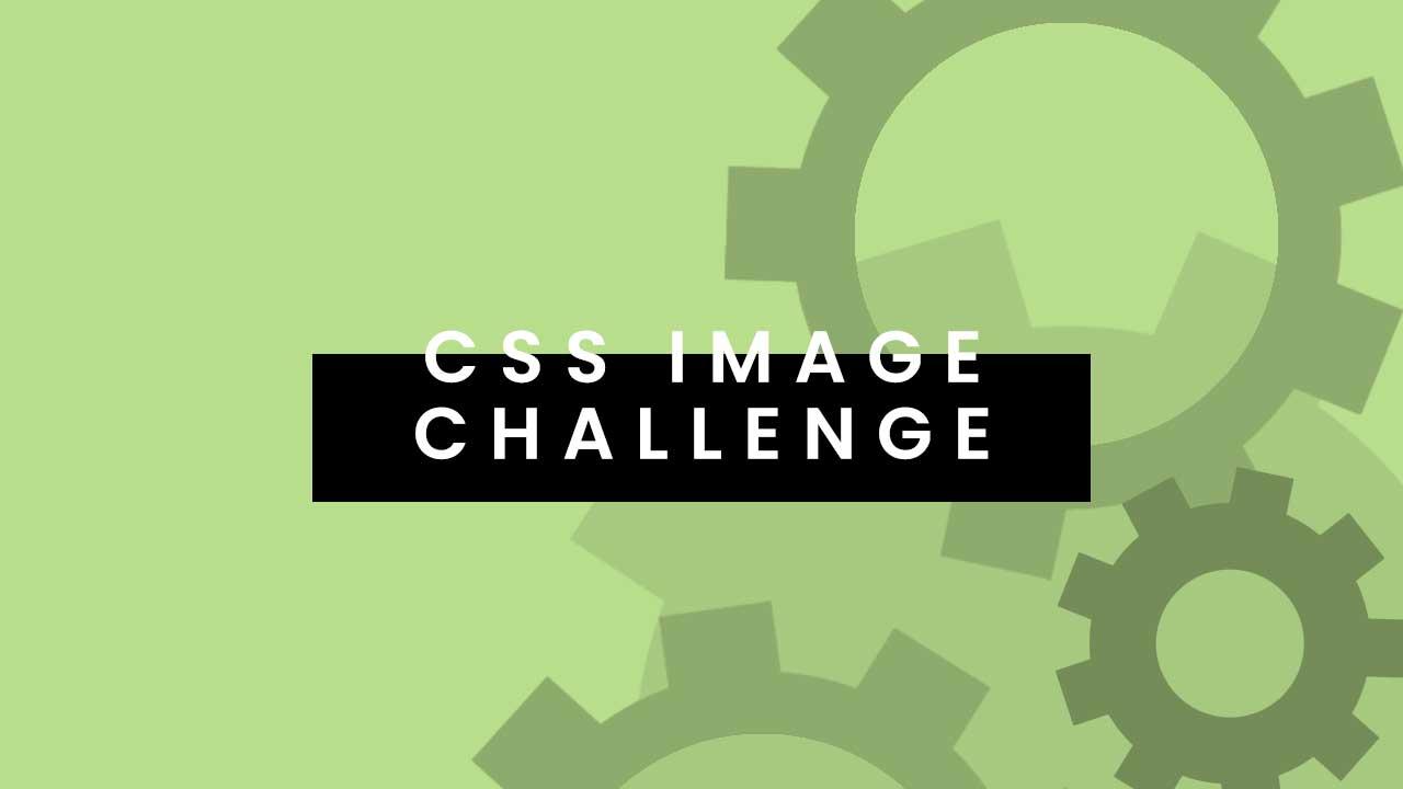 CSS Image Challenge - January 2020