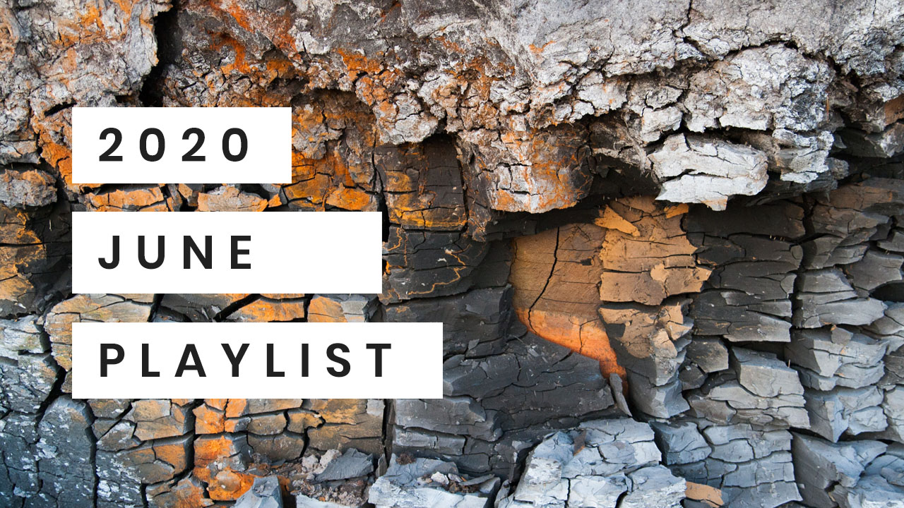 Playlist June 2020