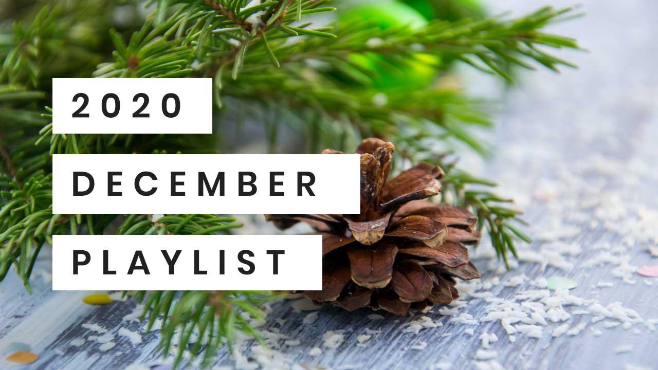 Playlist December 2020
