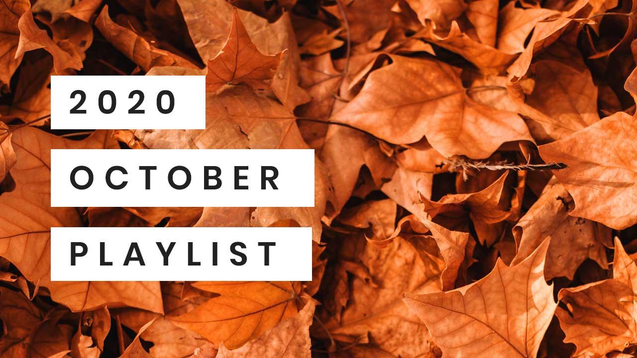 Playlist October 2020
