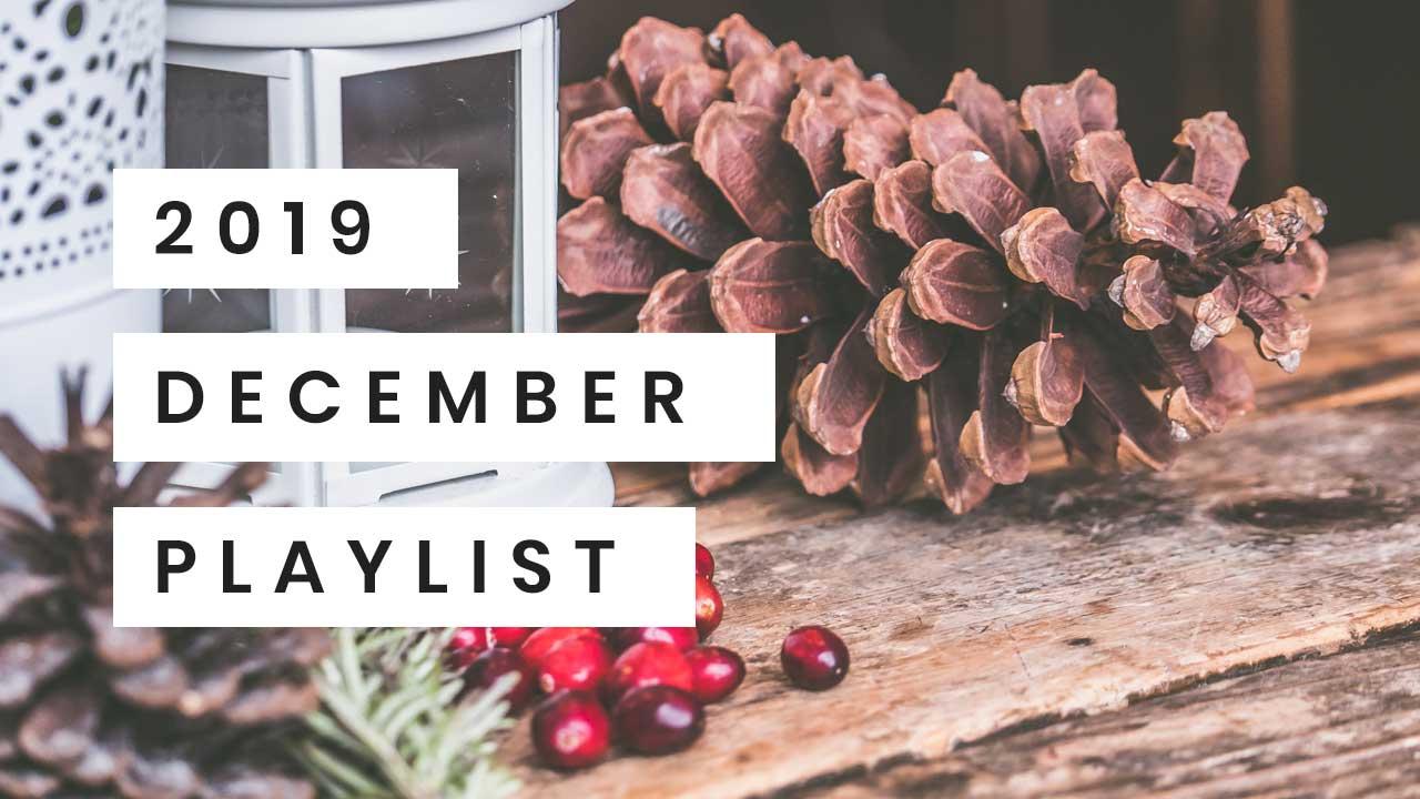December Playlist 2019