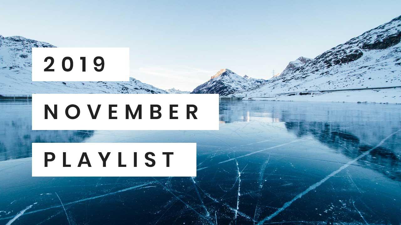 November 2019 Playlist