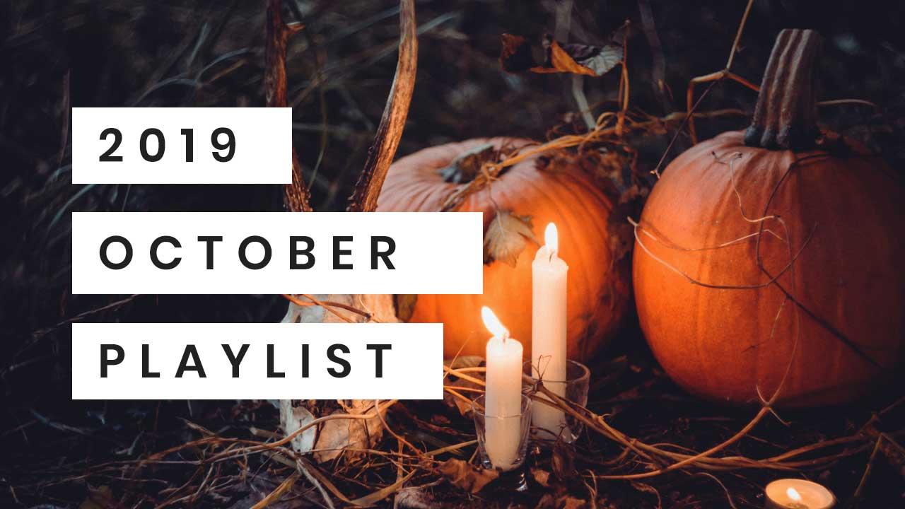 October 2019 Playlist